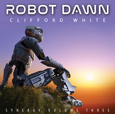 Robot Dawn by Clifford White