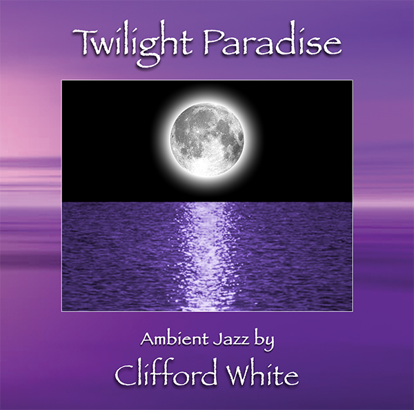 Twilight Paradise by Clifford White